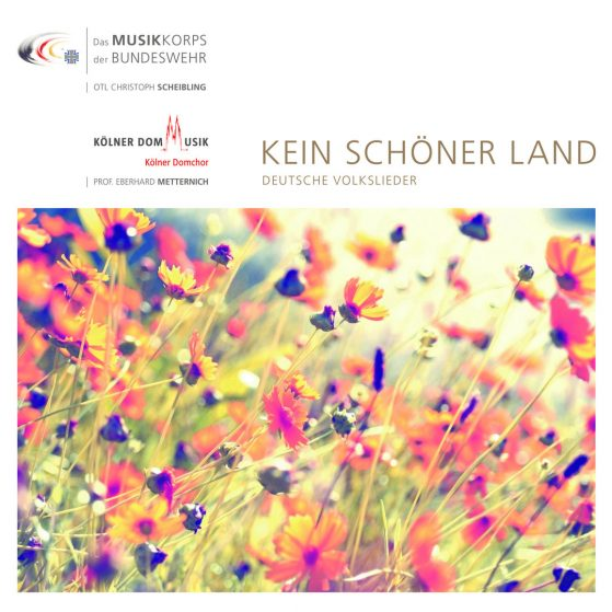 Kein Schöner Land - Deutsche Volkslieder